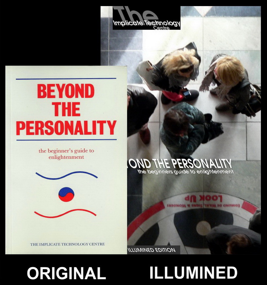 Beyond the Personality - Original and Illumined Editions