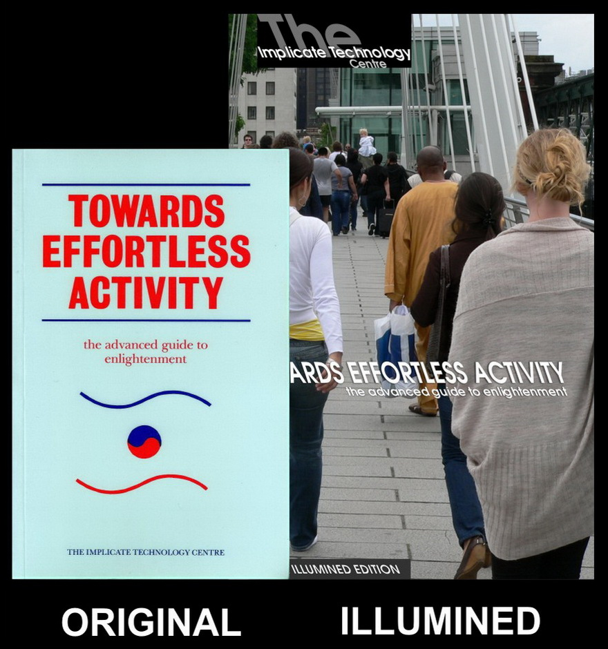 Towards Effortless Activity - Original and Illumined Editions